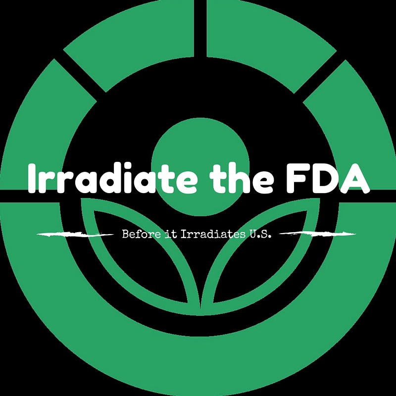 Irradiate the FDA Before It Irradiates US